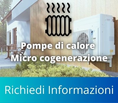 Interventi Pompe di Calore e Micro generazione